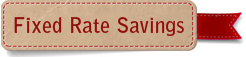 Fixed rate saving
